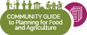 Community Guide to Planning for Food and Agriculture