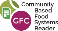 Community Based Food System Reader