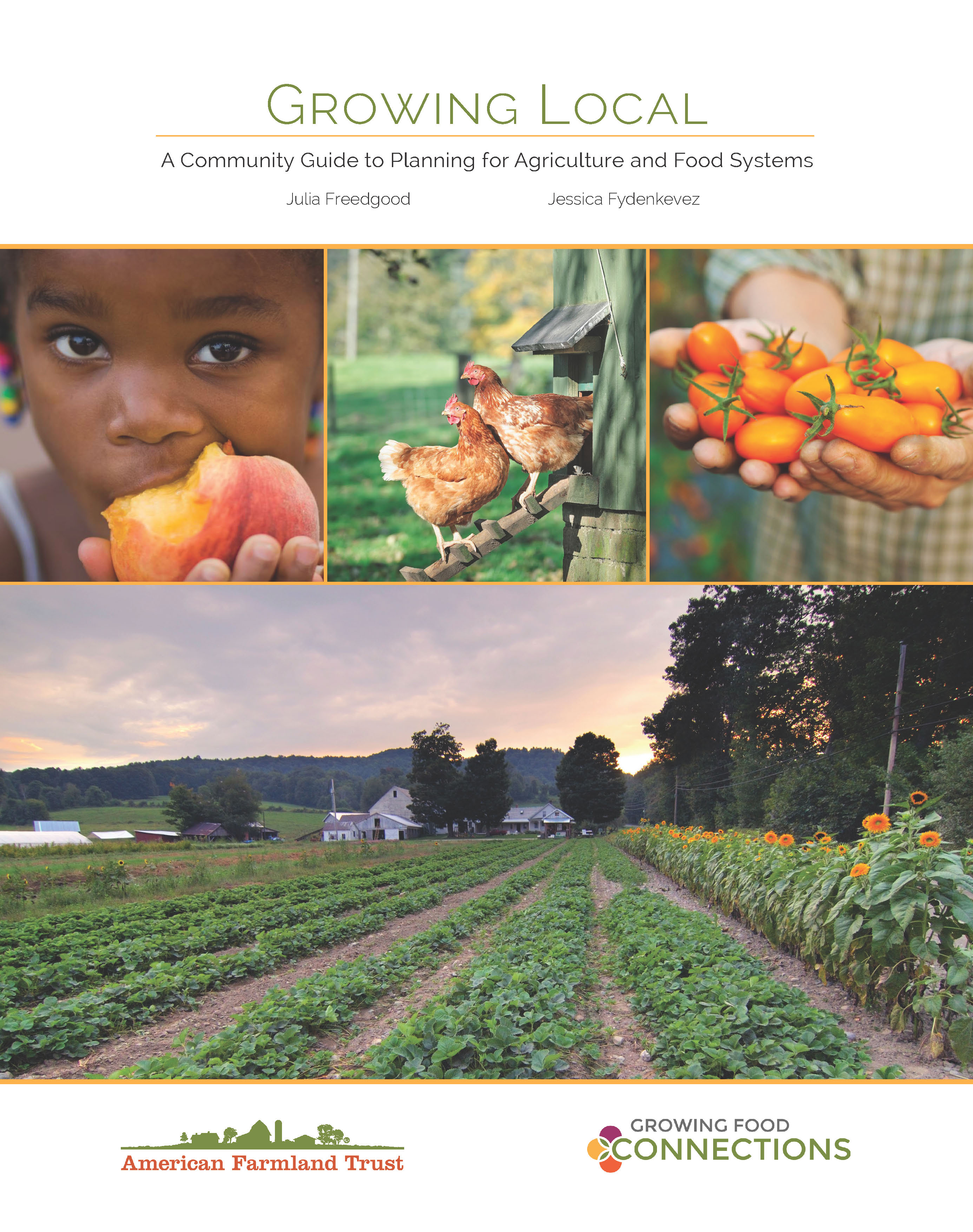 growing local a community guide to planning for agriculture and