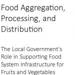 Food Aggregation, Processing, and Distribution
